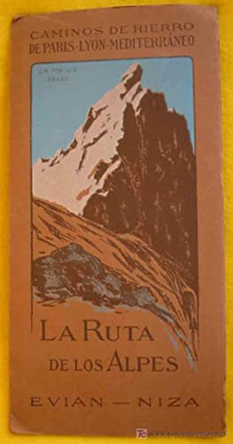 FOLLETO TURÍSTICO: LA RUTA DE LOS ALPES. EVIAN - NIZA (Tourist brochure): CAMINOS DE HIERRO
