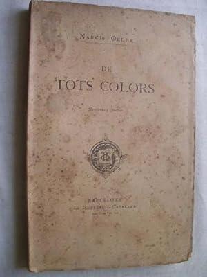 DE TOTS COLORS: noveletas y quadres: OLLER, Narcís