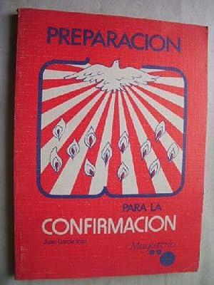 PREPARACIÓN PARA LA CONFIRMACIÓN: GARCÍA INZA, Juan
