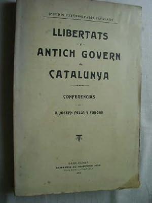 LLIBERTATS Y ANTICH GOVERN DE CATALUNYA. Conferencias.: PELLA Y FORGAS, Joseph
