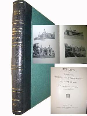 MEMORIAS DE LAS EXPOSICIONES REGIONAL VALENCIANA DE 1909 Y NACIONAL DE 1910: TRENOR PALAVICINO, ...