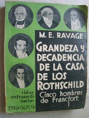 GRANDEZA Y DECADENCIA DE LA CASA DE: RAVAGE, M.E.