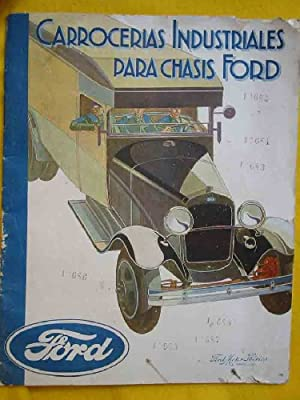 CATÁLOGO : CARROCERIAS INDUSTRIALES PARA CHASIS FORD: FORD