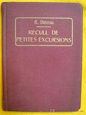 RECULL DE PETITES EXCURSIONS.: DALMAU I FERRERES Rafel