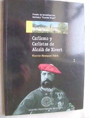 CARLISMO Y CARLISTAS DE ALCALÁ DE XIVERT.: MESEGUER FOLCH, Vicente