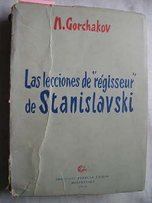 LAS LECCIONES DE RÉGISSEUR DE STANISLAVSKI: GORCHAKOV, Nikolai