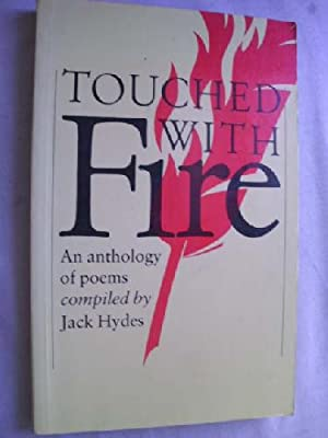 TOUCHED WITH FIRE: An Anthology of Poems: Sin autor