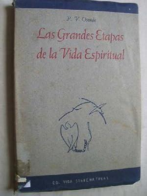 LAS GRANDES ETAPAS DE LA VIDA ESPIRITUAL: OSENDE, P.V.
