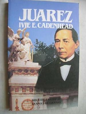 JUÁREZ: CADENHEAD, Ivie E.