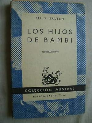 LOS HIJOS DE BAMBI: SALTEN, Félix
