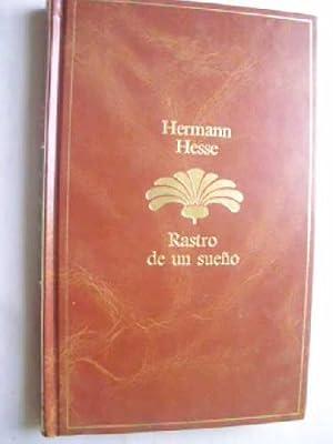 RASTRO DE UN SUEÑO: HESSE, Hermann