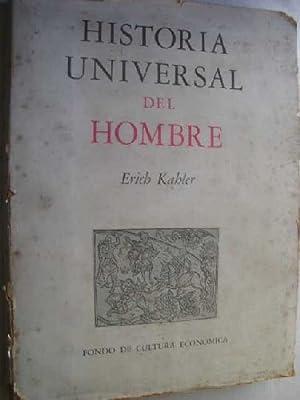 HISTORIA UNIVERSAL DEL HOMBRE: KAHLER, Erich