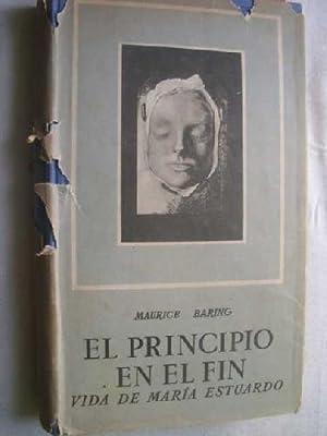EL PRINCIPIO EN EL FIN. VIDA DE: BARING, Maurice