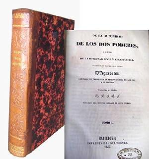 DE LA AUTORIDAD DE LOS DOS PODERES O LÍMITES DE LA POTESTAD CIVIL Y ECLESIÁSTICA: D ...