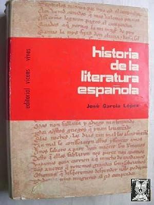 HISTORIA DE LA LITERATURA ESPAÑOLA: GARCÍA LÓPEZ, José