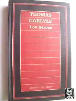 LOS HÉROES: CARLYLE, Thomas