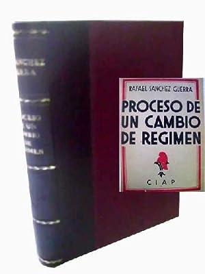 PROCESO DE UN CAMBIO DE RÉGIMEN: SÁNCHEZ GUERRA, Rafael