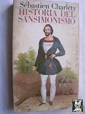 HISTORIA DEL SANSIMONISMO: CHARLÉTY, Sébastien