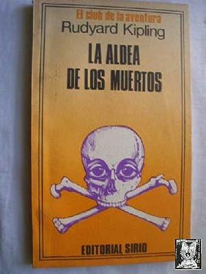 LA ALDEA DE LOS MUERTOS: KIPLING, Rudyard