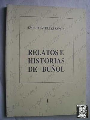 RELATOS E HISTORIAS DE BUÑOL: ESTELLÉS ZANÓN, Emilio
