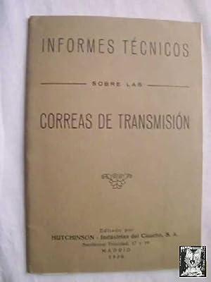 INFORMES TÉCNICOS SOBRE LAS CORREAS DE TRANSMISIÓN: AAVV