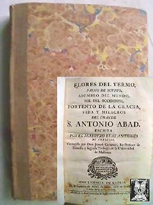 FLORES DEL YERMO, PASMO DE EGYPTO, ASOMBRO DEL MUNDO, SOL DE OCCIDENTE, PORTENTO DE LA GRACIA, VIDA...