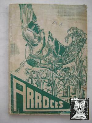 ARROCES. FORMULAS VARIADAS PARA GUISAR ARROZ.: COOPERATIVA NACIONAL DEL ARROZ