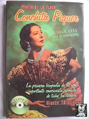 CONCHITA PIQUER. BIOGRAFÍA NO AUTORIZADA (Con CD)