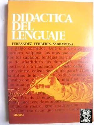 DIDÁCTICA DEL LENGUAJE: FERRÁNDEZ, Adalberto/ FERRERES,