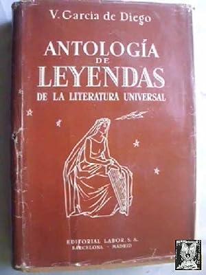 ANTOLOGÍA DE LEYENDAS DE LA LITERATURA UNIVERSAL. Tomo 2: GARCÍA DE DIEGO, V