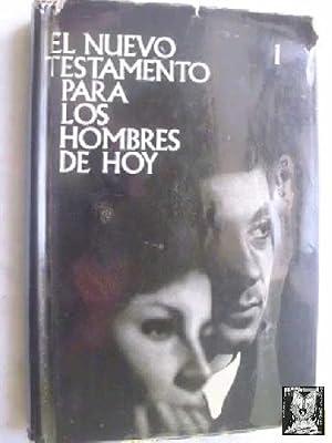EL NUEVO TESTAMENTO PARA LOS HOMBRES DE: Sin autor