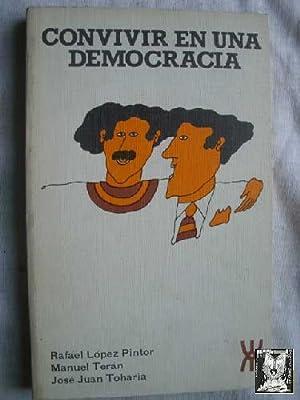 CONVIVIR EN UNA DEMOCRACIA: LÓPEZ PINTOR, Rafael/