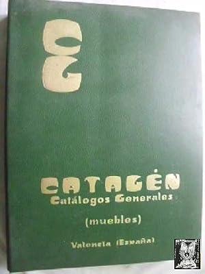 CATAGÉN. CATÁLOGOS GENERALES, MUEBLES VALENCIA (ESPAÑA): Sin autor
