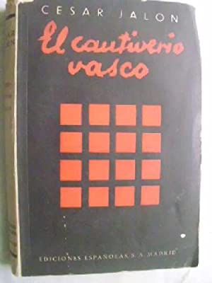 EL CAUTIVERIO VASCO: JALÓN, César
