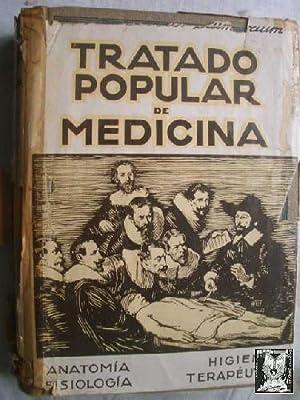 TRATADO POPULAR DE MEDICINA. Anatomia, fisiologia, higiene, terapeutica: Dr. SAIMBRAUM (dir.)