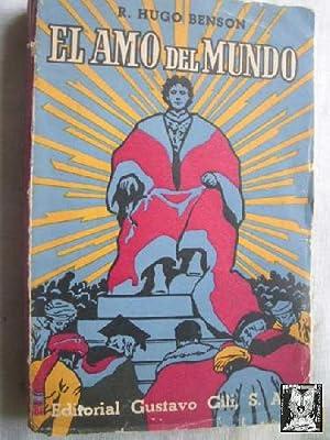 EL AMO DEL MUNDO: BENSON, Roberto Hugo