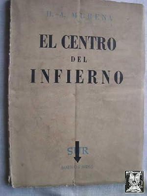 EL CENTRO DEL INFIERNO: MURENA, H.A.