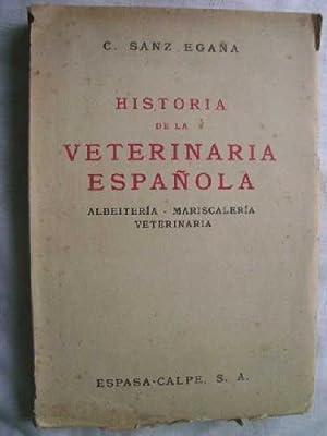 HISTORIA DE LA VETERINARIA ESPAÑOLA. ALBEITERÍA, MARISCALERÍA, VETERINARIA: ...