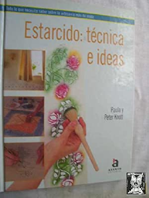 ESTARCIDO: TÉCNICA E IDEAS