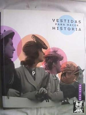 VESTIDAS PARA HACER HISTORIA: IFEMA