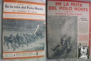 EN LA RUTA DEL POLO NORTE (2 volúmenes): CAPIT�N S. DARNELL