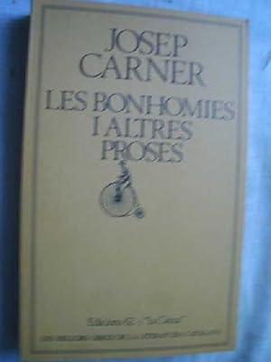 LES BONHOMIES I ALTRES PROSES: CARNER, Josep
