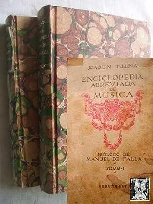 ENCICLOPEDIA ABREVIADA DE LA MÚSICA (2 volúmenes): TURINA, J