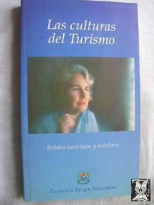 LAS CULTURAS DEL TURISMO. Relatos turísticos y hoteleros: Sin autor