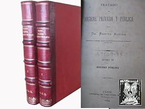 TRATADO DE HIGIENE PRIVADA Y PÚBLICA (2 volúmenes): ALCINA, Benito
