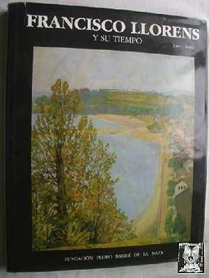 FRANCISCO LLORENS Y SU TIEMPO: LUNA, Juan J