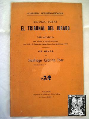 ESTUDIO SOBRE EL TRIBUNAL DEL JURADO.: CEBRIÁN IBOR Santiago