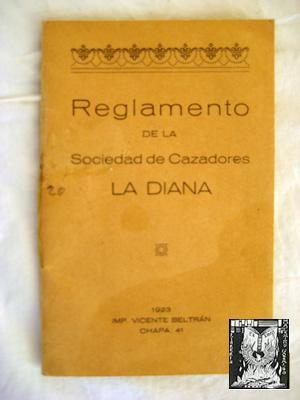 REGLAMENTO DE LA SOCIEDAD DE CAZADORES LA DIANA.: JUNTA GENERAL EXTRAORDINARIA