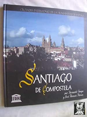 SANTIAGO DE COMPOSTELA: ONEGA, Fernando, PEROZO, José Antonio