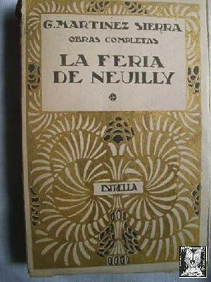 LA FERIA DE NEUILLY: MARTÍNEZ SIERRA, G